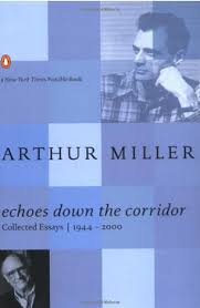 miller s works the arthur miller society a good companion to the earlier theater essays collection though there is some overlap as miller returns to similar subject matter and comes to the same