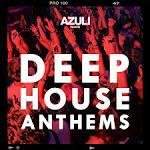 Azuli Presents Deep House Anthems