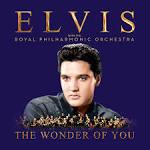 Wonder of You: Elvis Presley with the Royal Philharmonic Orchestra [Bonus Track]