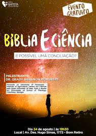 ibbr igreja batista de bom retiro dr grady shannon irá a3 biblia x ciencia para impulsionar