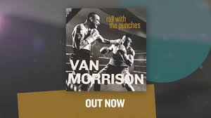<b>Van Morrison</b> - <b>Roll</b> With The Punches (Out Now Trailer) - YouTube