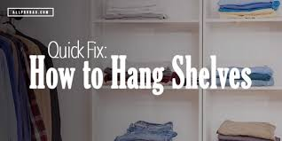 quick fix how to hang shelves