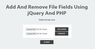 Add And Remove File Fields Using Jquery And Php