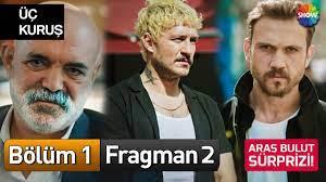Üç Kuruş 1. Bölüm 2. Fragman - Büyük Sürpriz - YouTube