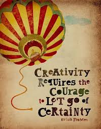 Quotes On Creativity Awesome Creativity Requires The Courage To Let Go Of Certa Picture Quote