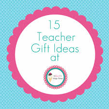 15 awesome teacher gift ideas