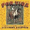 Por Vida: A Tribute to the Songs of Alejandro Escovedo