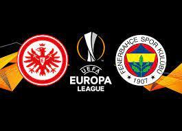 Frankfurt Fenerbahçe maçı ne zaman saat kaçta hangi kanalda? | UE