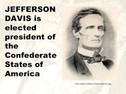 「1861 jefferson elected temporary president of the united america」の画像検索結果