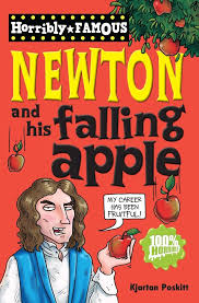 isaac newton and his apple horribly famous kjartan poskitt isaac newton and his apple horribly famous kjartan poskitt 9781407123998 com books