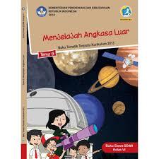 Soal uts kelas 4 semester 2 kurikulum 2013 revisi 2017. Buku Tematik Sd K Elas 6 Tema 9 Menjelajah Angkasa Luar K13 Revisi Shopee Indonesia