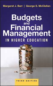 Finnancial Management Budgets And Financial Management In Higher Education 3rd Edition