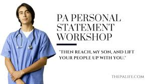 Health Care Assistant Personal Statement Pa Personal Statement Workshop Essay 5 The Physician Assistant Life