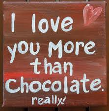 Chocolate Love Quotes Best Images Of Chocolate Love Quotes Sayings SpaceHero