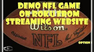 nfl streaming option 2 info link or option 1 any wifi on any roku appletv chromecast ftv