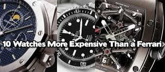 10 watches more expensive than a ferrari cool material expensive watches hdr