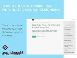 Wikipedia Create How To Design A Wikipedia Writing Research Assignment