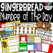 Interactive Number Flip Chart Number Of The Day Gingerbread Interactive Promethean Board Flipchart Printables