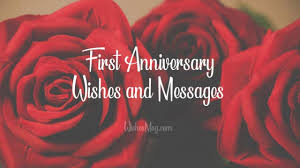 1st Anniversary Wishes First Anniversary Messages Wishesmsg