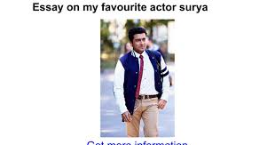 essay on my favourite actor surya google docs