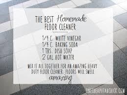 all-purpose homemade floor cleaner --- c. white vinegar + c baking soda + 1  tbs dish soap + 2 gal hot water