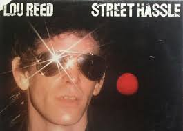 Albums From The Class Of 1978: <b>Lou Reed's Street</b> Hassle