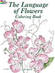 the age of flowers coloring book dover nature coloring book