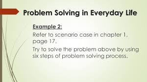 chapter general problem solving concepts cmpf introduction to problem solving in everyday life example 2 refer to scenario case in chapter 1