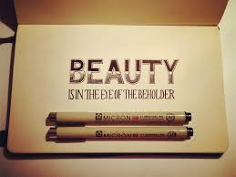 beauty is in the eye of the beholder hand lettering by seanwes beauty is in the eye of the beholder