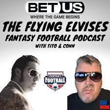 The Flying Elvises Fantasy Football Podcast