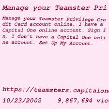 How to apply for teamster privilege rate advantage credit card. Capital One Login Credit Card Us Login Page