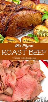 perfect roast beef every time when you use your air fryer