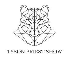 the Tyson Priest Show