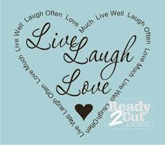 Live Laugh Love Quotes Live Laugh Love with Word Border graphic file 38