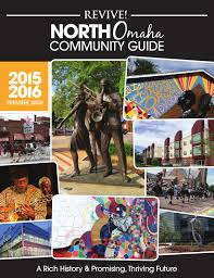 Revive! North Omaha Community Guide by Revive Omaha Magazine - issuu