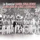 Banda Sinaloense de el Recodo de Cruz Lizárraga