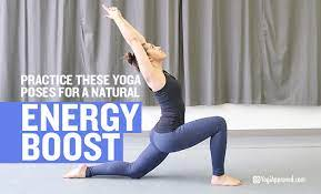 yoga poses for a natural energy boost