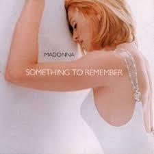 <b>Something</b> to Remember - Compilation by <b>Madonna</b>   Spotify
