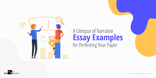 A Glimpse Of Narrative Essay Examples For Perfecting Your