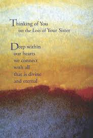 Loss Of A Sister Quotes Inspiration Sisters Loss Quotes Best Quote 48