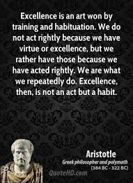 Aristotle Excellence Quote Awesome Aristotle Art Quotes QuoteHD