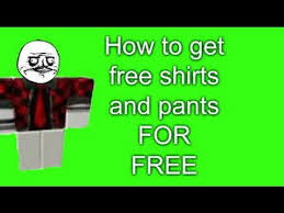 How To Get Free Pants On Roblox How To Get Free Pants Or Shirts In Roblox May 2015 Patched Youtube