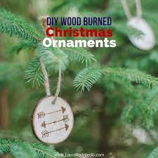 wood burned ornaments on wood slices diy ornaments