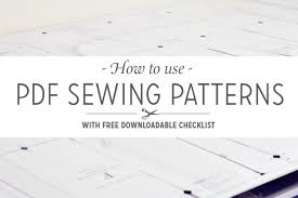 Free Sewing Patterns Pdf Simple How To Use PDF Sewing Patterns With Downloadable Checklist