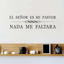 Christian Quotes In Spanish Best Of Spanish Christian Quotes Vinyl Wall Stickers El Senor Es Mi Pastor