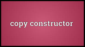 Image result for Copy Constructor