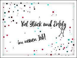 Neuer Job Viel Glück Und Erfolg Im Neuen Job Grußkarte Arbeit