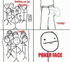 Poker Face - Elevator Fart   Funny   Pinterest   Poker Face ... via Relatably.com