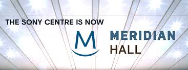 Meridian Hall Torontos Hub For Arts Culture And