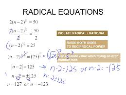 6 isolate radical rational raise both sides to reciprocal power use absolute value when taking an even number root